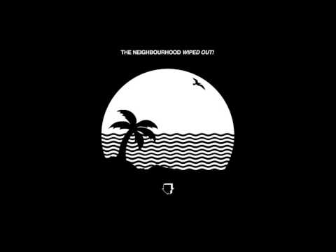 The Neighbourhood - Greetings From Califournia