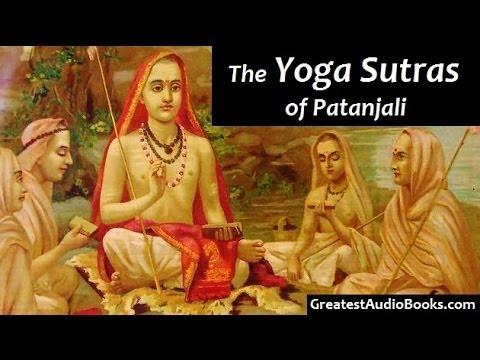 YOGA SUTRAS OF PANTANJALI - FULL AudioBook | Greatest Audio Books