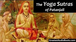 YOGA SUTRAS OF PANTANJALI - FULL AudioBook | Greatest AudioBooks
