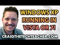How To Install and Run Windows XP on Windows Vista or 7