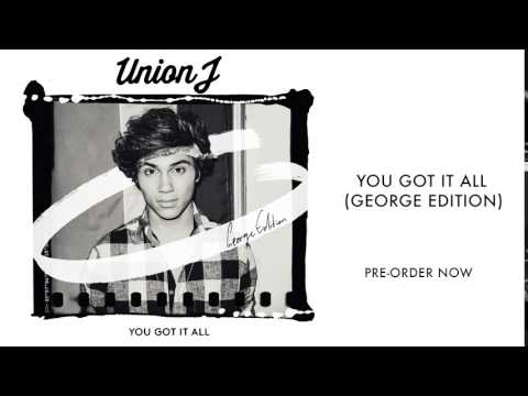 Union J - You Got It All (George Version) OFFICIAL PREVIEW