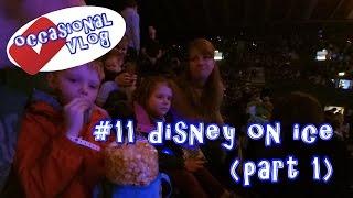 Disney on Ice (part 1).