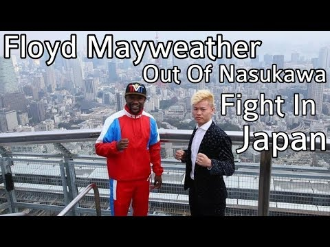 Floyd Mayweather Out Of Nasukawa Fight In Japan