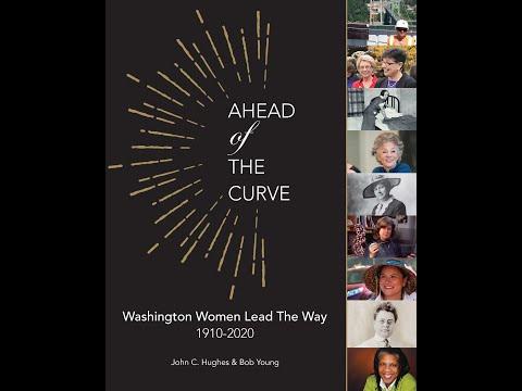 Ahead of the Curve  Washington Women, 1910-2020 presentation on September 30, 2020