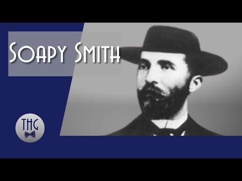 Soapy Smith: A Very Bad Man