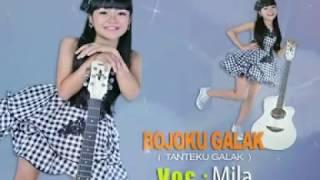BOJO GALAK ( TANTEKU GALAK )- MILA - ALBUM KID JAMAN NOW-MARINDA RECORD