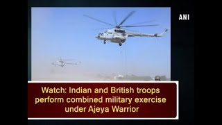 Watch: Indian and British troops perform combined military exercise under Ajeya Warrior