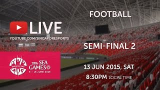 Video Football Semi-Final Thailand vs Indonesia | 28th SEA Games Singapore 2015 MP3, 3GP, MP4, WEBM, AVI, FLV Desember 2018