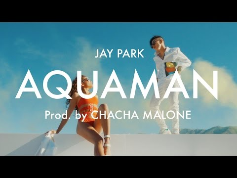 Video 박재범 Jay Park 'Aquaman' [Official Music Video] produced by Cha Cha Malone download in MP3, 3GP, MP4, WEBM, AVI, FLV January 2017