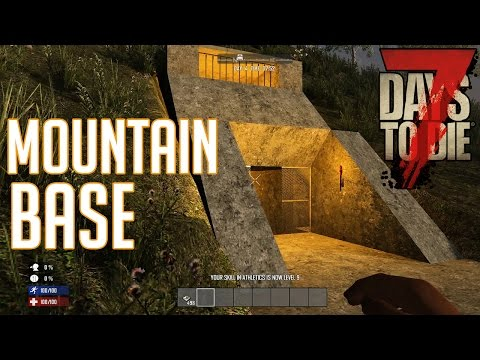 7 Days To Die Mountain Base Walkthrough