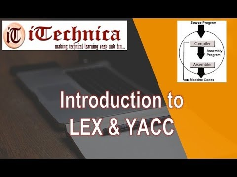 21. Introduction to LEX & YACC