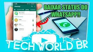 Baixar whatsapp - SAIU!!COMO BAIXAR STATUS DO WHATSAPP!!