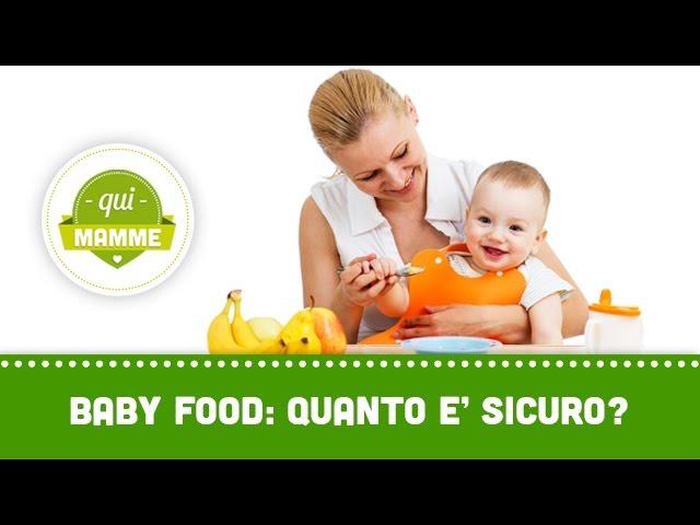 Baby food: quanto è sicuro?