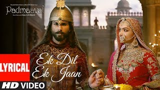 Video Padmavati : Ek Dil Ek Jaan Lyrical Video | Deepika Padukone | Shahid Kapoor | Sanjay Leela Bhansali MP3, 3GP, MP4, WEBM, AVI, FLV November 2017