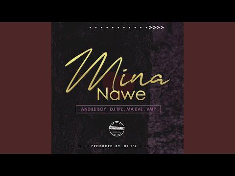 Mina Nawe (feat. Ma Eve, VMP)