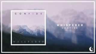 Whisperer - Confide