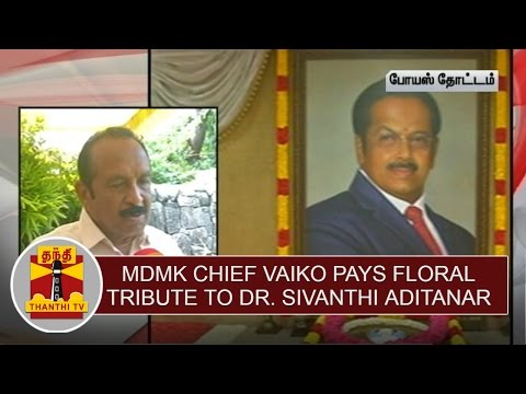 MDMK-Chief-Vaiko-pays-floral-tribute-to-Dr-Sivanthi-Aditanar-on-his-81st-Birthday-Thanthi-TV