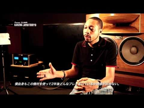 Pioneer DJ Interview [KARIZMA JAPAN TOUR '10]