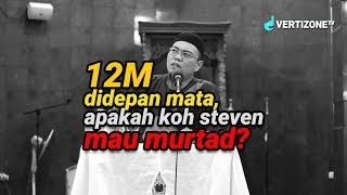 Video hampir diberi 12M untuk murtad koh Steven, apakah benar  ? Ketua Mualaf Center Indonesia menolak MP3, 3GP, MP4, WEBM, AVI, FLV April 2019