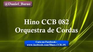 Hino CCB 082 (Quarteto De Cordas)