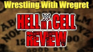 Nonton WWE Hell In A Cell 2016 Review | Wrestling With Wregret Film Subtitle Indonesia Streaming Movie Download