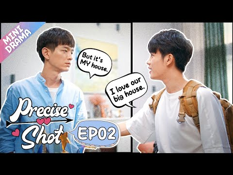 [ENG SUB] Precise Shot The Series 02 (Wen Yifan, Xia Zhiyuan) Cupid brings me a cute brother!