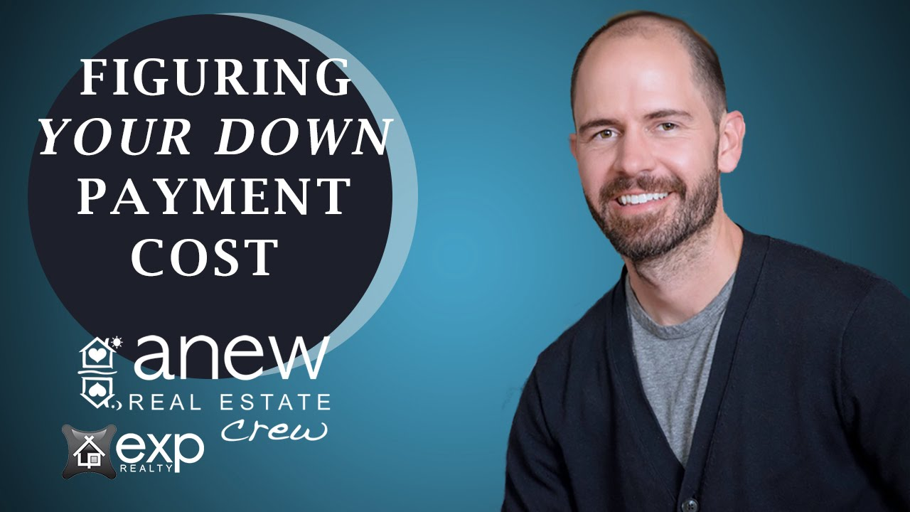 How Much Will Your Down Payment Cost?