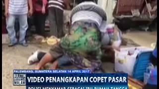 Video Video Amatir, Polisi Menyamar Menjadi Ibu Berdaster Demi Tangkap Copet - BIM 14/04 MP3, 3GP, MP4, WEBM, AVI, FLV Mei 2017