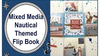 Mixed Media Nautical Themed Flip Book!