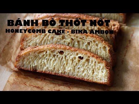 Cách làm BÁNH BÒ nướng & rán chảo - HONEYCOMB CAKE recipe - BIKA AMBON (видео)
