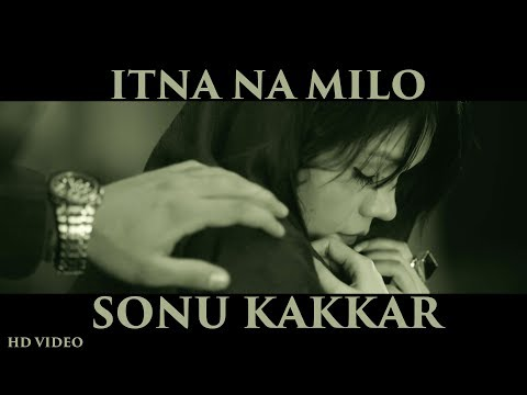 Itna Naa Milo Songs mp3 download and Lyrics