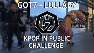 【T-REX KPOP IN PUBLIC CHALLENGE】 - GOT7 - LULLABY