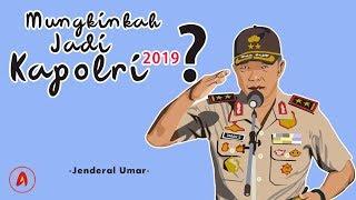 Video IRJEND POL UMAR SEPTONO Tanggapi Netizen yang Mendoakan Dirinya Jadi KAPOLRI 2019 MP3, 3GP, MP4, WEBM, AVI, FLV September 2019