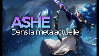 ON ESSAIE ASHE DANS LA META ACTUELLE - Ashe ADC