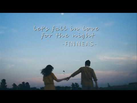 [vietsub] let's fall in love for the night - FINNEAS - Thời lượng: 3 phút, 11 giây.