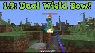 Minecraft 1.9 - Dual Wield Bows Golen Apple NERF