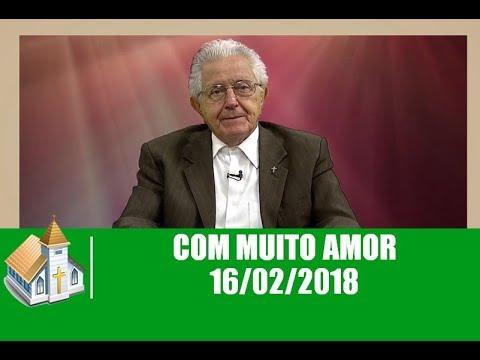 Mensagem de amor - Com Muito Amor - 16/02/2018