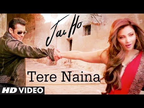 Jai Ho Song Tere Naina