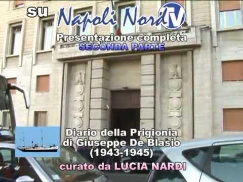 2° Presentazione Diario della Prigionia di Giuseppe De Blasio a cura di Lucia Nardi