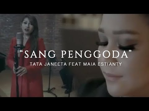 gratis download video - TATA JANEETA feat MAIA ESTIANTY - Sang Penggoda