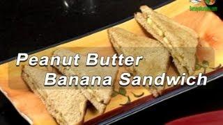 Indian Cuisine | Tamil Food | Peanut Butter Banana Sandwich