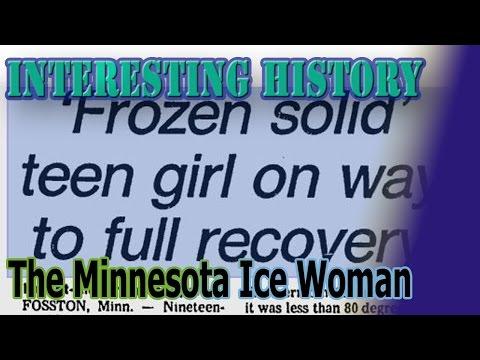 The Minnisoda Ice Woman *Interesting History*
