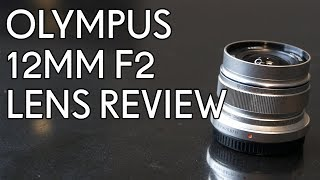 In this video I review the Olympus M.ZUIKO 12mm F2 lens that I have just received. I purchased this lens mainly for indoor real...