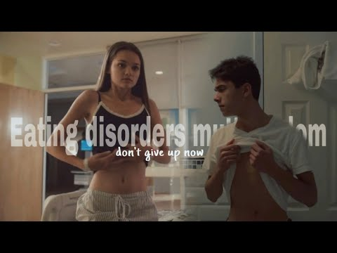Eating disorders multifandom || [TW] Don't give up now