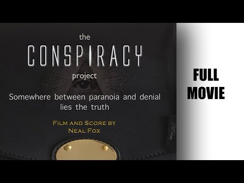 Video The CONSPIRACY Project - FULL MOVIE download in MP3, 3GP, MP4, WEBM, AVI, FLV January 2017