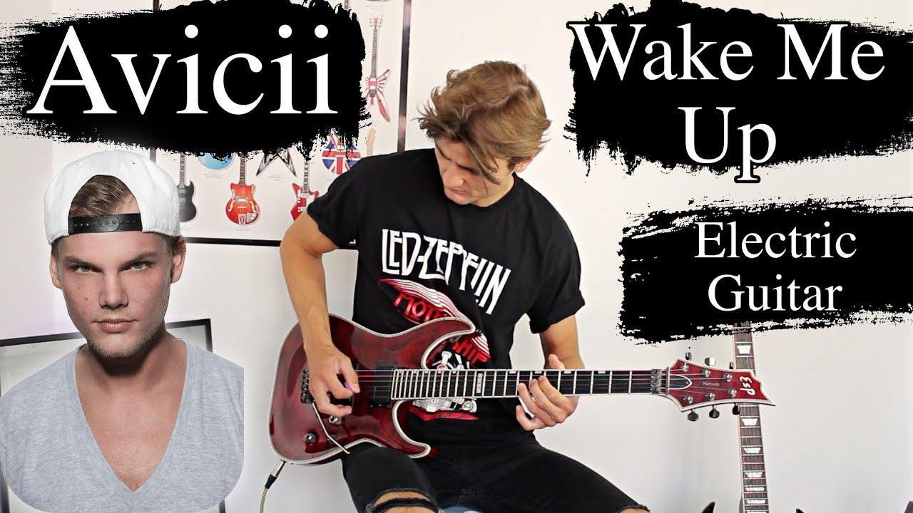 Wake Me Up – Avicii – Electric Guitar Cover