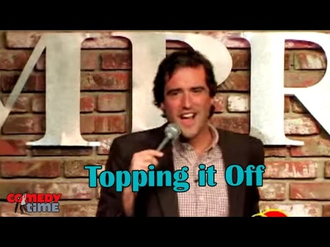 Topping it Off - Comedy Time