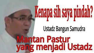 Video Kisah Ustadz Bangun Samudra, Mantan pastur yang pintar menjadi Ustadz MP3, 3GP, MP4, WEBM, AVI, FLV Januari 2019