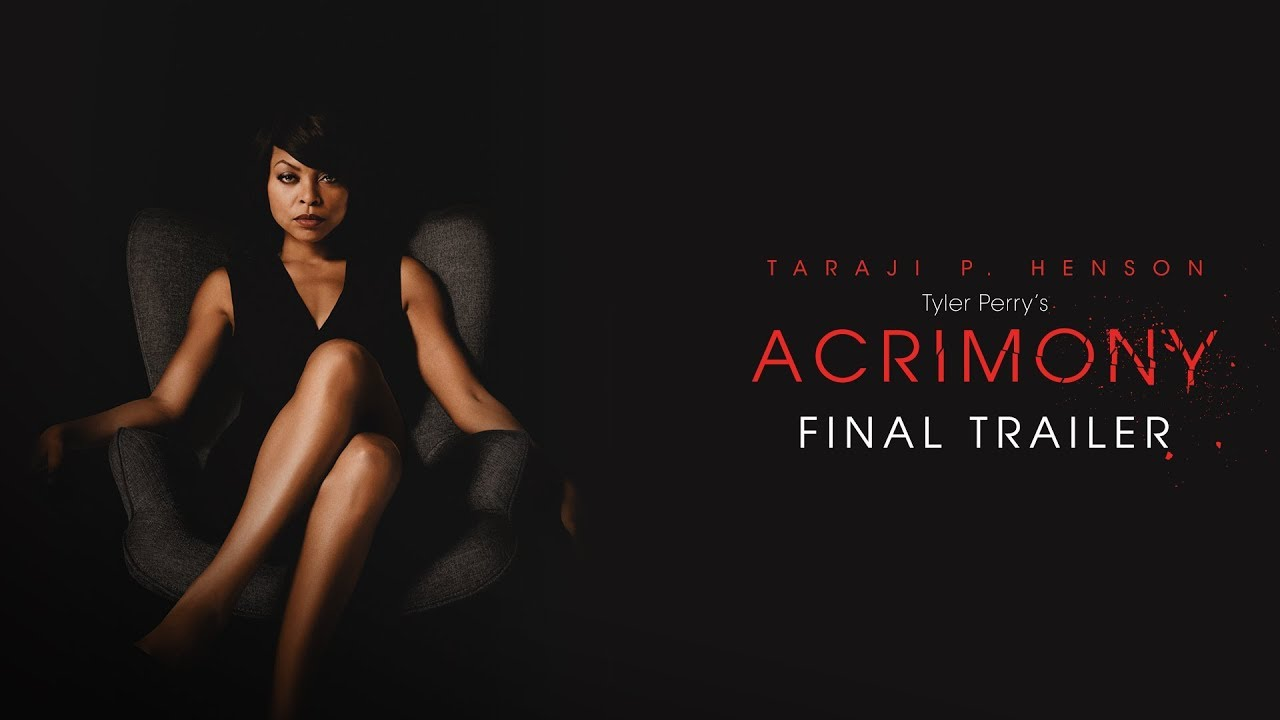 (Final Trailer) When Another Woman is Living Her Life Revenge is Only the Beginning for Taraji P. Henson in Tyler Perry's 'Acrimony'
