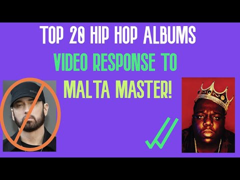 Top 20 Hip Hop Albums | Video Response to Malta Master